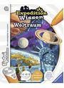 Expedition Wissen: Weltraum [Gebundene Ausgabe]