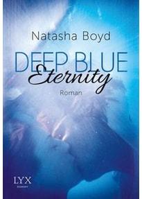 Deep Blue Eternity - Natasha Boyd [Taschenbuch]