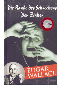 Die Bande des Schreckens / Der Zinker - Edgar Wallace [Gebundene Ausgabe, Weltbild]