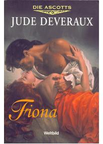 Die Ascotts: Fiona - Jude Deveraux [Taschenbuch, Weltbild]