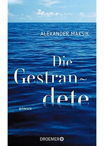 Die Gestrandete - Alexander Maksik [Gebundene Ausgabe]