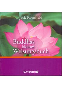 Buddhas kleines Weisungsbuch - Jack Kornfield [Auflage 2015, Taschenbuch]