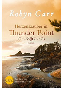 Herzenszauber in Thunder Point - Robyn Carr