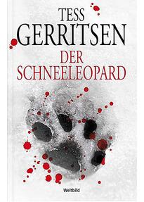 Der Schneeleopard - Tess Gerritsen [Taschenbuch, Weltbild]