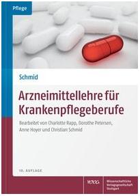 Arzneimittellehre für Krankenpflegeberufe - Charlotte Rapp [Taschenbuch, 10. Auflage 2016]