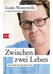 Zwischen zwei Leben - Guido Westerwelle [Taschenbuch]