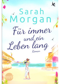 Für immer und ein Leben lang - Sarah Morgan [Taschenbuch]
