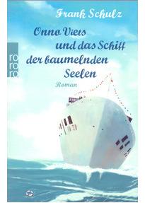 Onno Viets und das Schiff der baumelnden Seelen - Frank Schulz [Taschenbuch]