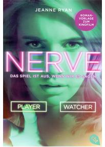 NERVE - Das Spiel ist aus, wenn wir es sagen - Jeanne Ryan [Taschenbuch]