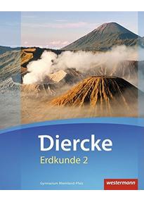 Diercke: Erdkunde Nr. 2 - Gymnasium Rheinland-Pfalz [Auflage 2016, Gebundene Ausgabe]
