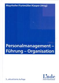 Personalmanagement - Führung - Organisation - Wolfgang Mayrhofer [Gebundene Ausgabe, 5. Auflage 2015]