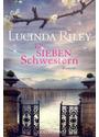Die sieben Schwestern: Band 1 - Lucinda Riley [Taschenbuch]