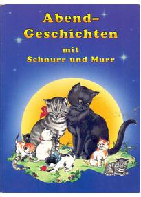 Abendgeschichten mit Schnurr und Murr [Pappbilderbuch]