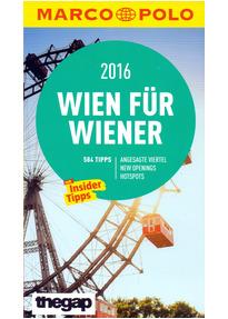 Marco Polo Cityguide: Wien für Wiener 2016 - Mit Insider-Tipps und Cityatlas [Broschiert]