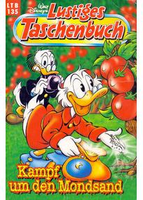 Lustiges Taschenbuch: Band 135 - Kampf um den Mondsand [Taschenbuch]