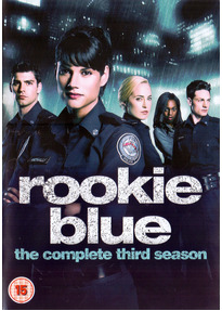 Rookie Blue: The Complete Third Season [4 DVDs, UK Import]