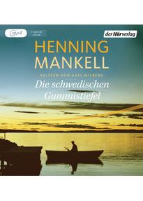 Die schwedischen Gummistiefel - Henning Mankell [1 mp3-CD]