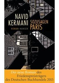 Sozusagen Paris - Navid Kermani