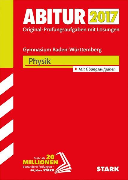 Abiturprüfung Baden-Württemberg - Physik[Tasche...