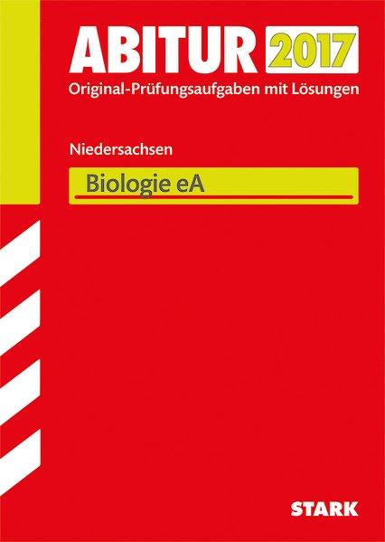 Abiturprüfung Niedersachsen - Biologie EA[Tasch...