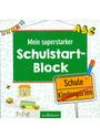 Mein superstarker Schulstart-Block [Taschenbuch]
