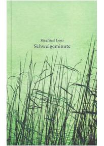Schweigeminute - Siegfried Lenz [Gebundene Ausgabe]