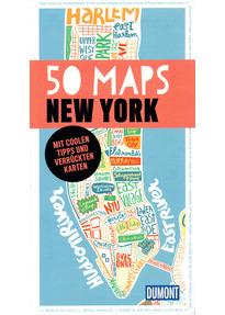 DuMont 50 Maps New York: Mit coolen Tipps und verrückten Karten - Susanne Völler [Tachenbuch]
