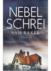Nebelschrei - Sam Baker [Taschenbuch]
