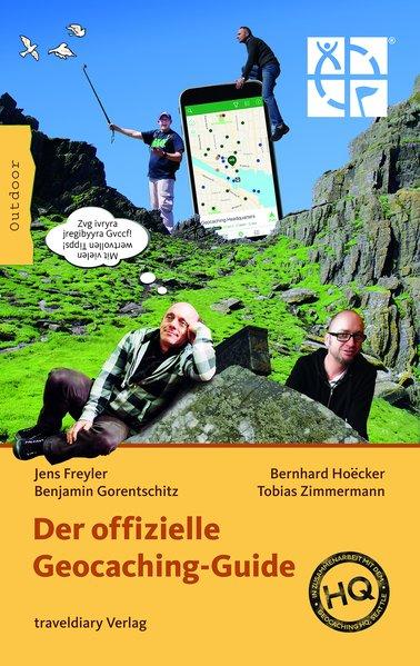 Der offizielle Geocaching-Guide - Tobias Zimmer...