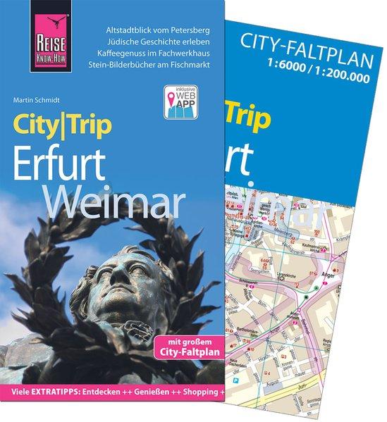 Reise Know-How CityTrip Erfurt und Weimar. Reis...
