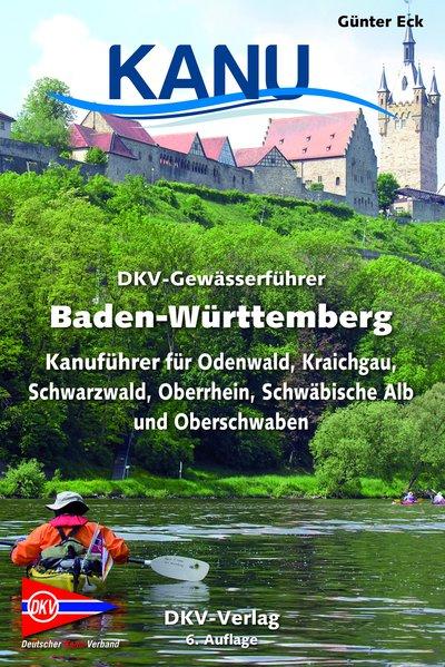 DKV-Gewässerführer Baden-Württemberg. Kanuführe...