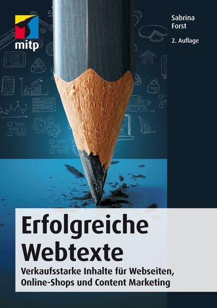 Erfolgreiche Webtexte. Verkaufsstarke Inhalte f...