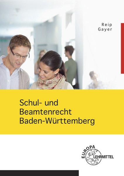 Schul- und Beamtenrecht Baden-Württemberg. mit ...