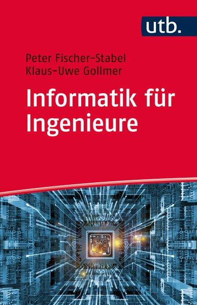 Informatik für Ingenieure. Fit für das Internet...