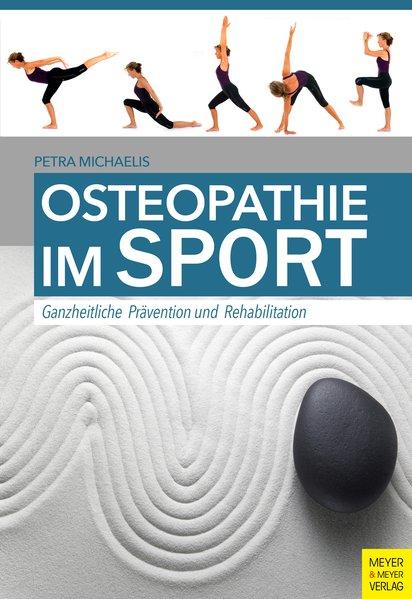 Osteopathie im Sport. Ganzheitliche Prävention ...
