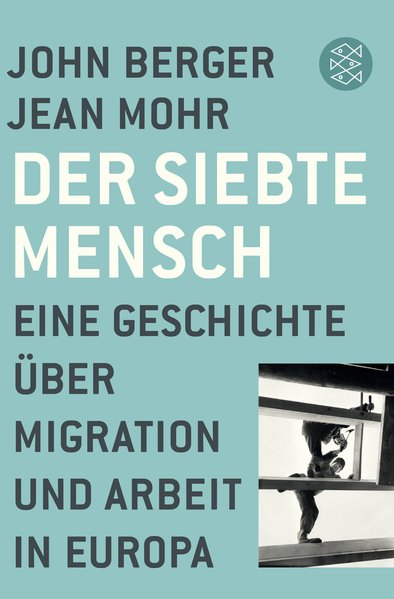 Der siebte Mensch. Eine Geschichte über Migrati...