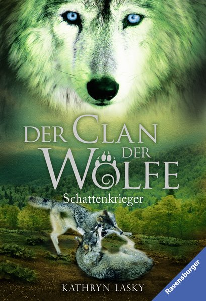 Der Clan der Wölfe, Band 2: Schattenkrieger - K...