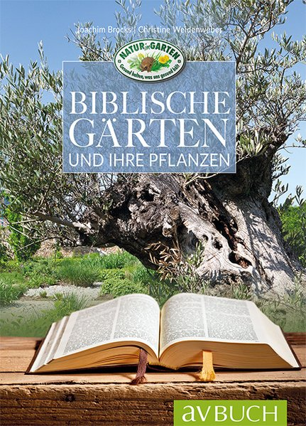 Biblische Gärten. und ihre Pflanzen - Christine...