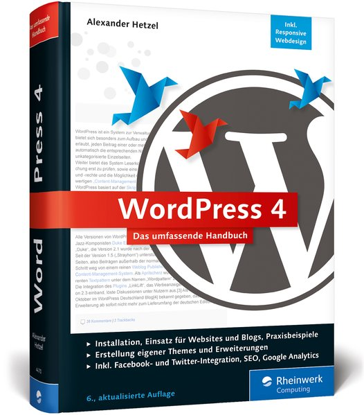 WordPress 4. Das umfassende Handbuch. Vom Einst...
