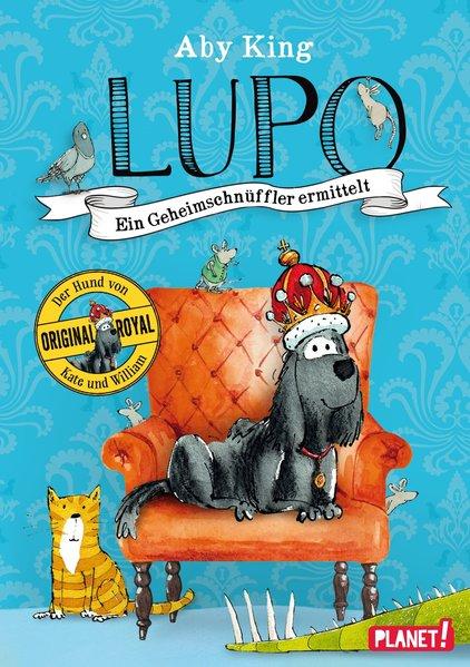 Lupo – Ein Geheimschnüffler ermittelt - Aby Kin...