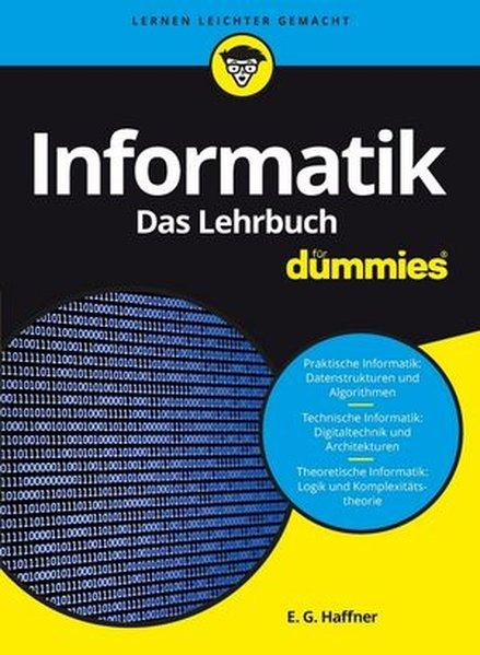 Informatik für Dummies. Das Lehrbuch - E.-G. Ha...