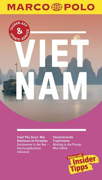 MARCO POLO Reiseführer Vietnam. Reisen mit Insi...