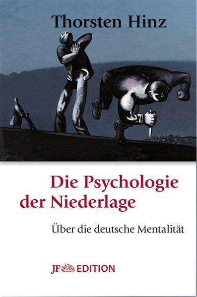 Die Psychologie der Niederlage. Über die deutsc...
