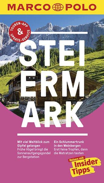 MARCO POLO Reiseführer Steiermark. Reisen mit I...