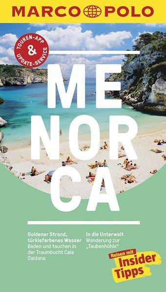 MARCO POLO Reiseführer Menorca. Reisen mit Insi...