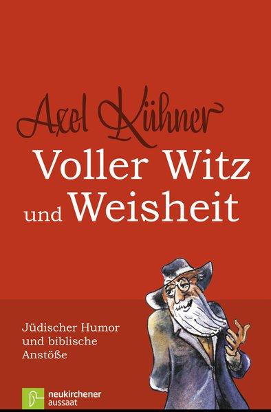 Voller Witz und Weisheit. Jüdischer Humor und b...