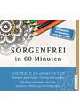 Sorgenfrei in 60 Minuten - Josef K.  Pöllath [Audio CD]