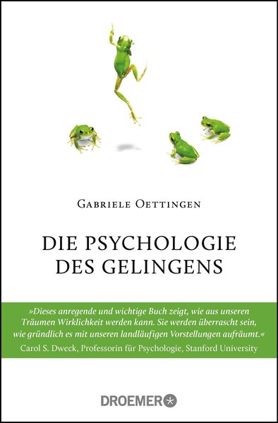Die Psychologie des Gelingens - Gabriele Oettin...