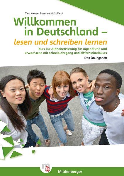 Willkommen in Deutschland – lesen und schreiben...