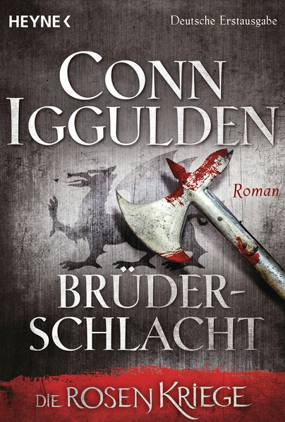 Brüderschlacht - - Die Rosenkriege. Roman - Con...
